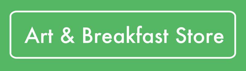 Art & Breakfast Store