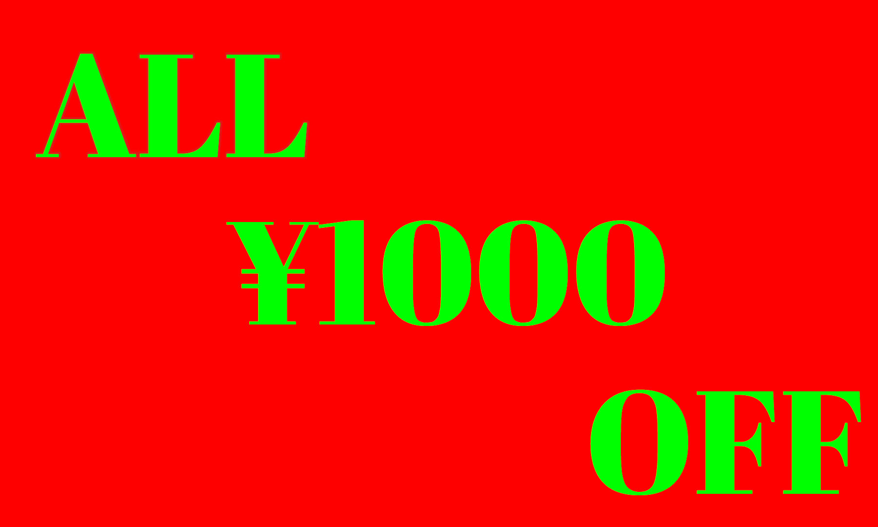 ALL¥1000OFF!!