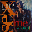 R Kelly - Sex Me