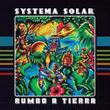 (CD) SYSTEMA SOLAR / Rumbo A Tierra             <world / colombia / cumbia / electronics>