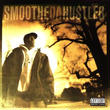 (2LP) SMOOTH THE HUSTLER / Once Upon A Time In                  <HIPHOP / Rap / 新品デッドストック>