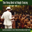 (CD) HUGH TRACEY - HISTORICAL RECORDINGS / The Very Best