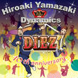 山崎廣明&ダイナミクス / DIEZ~10th Anniversary MB-14