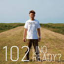 【102 1st Album】 UNO READY?