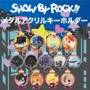SHOW BY ROCK!!メダルアクリルキーホルダー