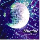 Blueglue『パーティーナイト/ジムノペディ』(店頭販売のみ取り扱い)