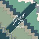 ampel『Shoot It』