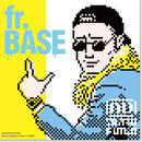 "AD再騰二三夫『AD再騰REMIX ALBUM ""fr.BASE""』"