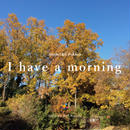 SHINTA's PIANO - I have a morning