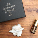 Aromatic Brooch