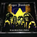 "Tiger Junkies ""D-beat street rock'n rollers"" CD"