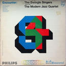 Swingle Singers, The, Modern Jazz Quartet, The - Encounter