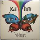 Paul Horn – Visions