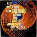Laurie Johnson Orchestra, The ‎– England's New Big Band Sound