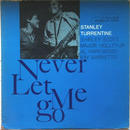 Stanley Turrentine ‎– Never Let Me Go