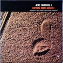 Joe Farrell - Upon This Rock