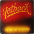 Fatback – Fired Up 'N' Kickin'