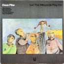 Dave Pike ‎– Let The Minstrels Play On