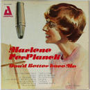 Marlene VerPlanck - You'd Better Love Me
