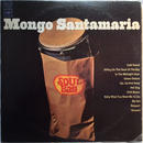Mongo Santamaria ‎– Soul Bag