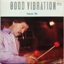 Takashi Ohi (大井貴司) - Good Vibration