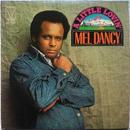 Mel Dancy – A Little Lovin'