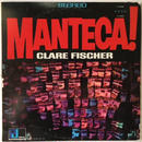 Clare Fischer – Manteca!