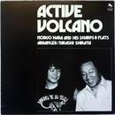 Nobuo Hara and His Sharps & Flats – Active Volcano
