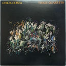 Chick Corea ‎– Three Quartets