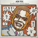 Joe Tex ‎– From The Roots Came The Rapper