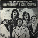 5th Dimension, The - Individually & Collectively