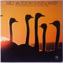 Milt Jackson ‎– Sunflower