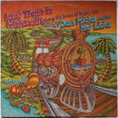 Dan Hicks and the Hot Licks - Last Train to Hicksville...the home of happy feet