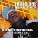 Fakts One - The Slow Starter