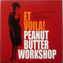 Peanut Butter Workshop - Et Voila!