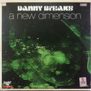 Danny Breaks - A New Dimension