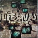 Lifesavas – Spirit In Stone