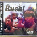 DDT テーマ曲 Rush!