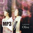 〈DL〉心配はいらないよ/Olive  MP3