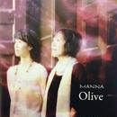 〈CD〉Olive「MANNA」