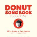 "Miss Donut & Gentlemen / DONUT SONG BOOK(7"" Vinyl+booklet / 2015)"