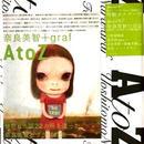 奈良美智「A to Z」BOOKに自筆サイン・オフィシャル ス タ ンプ、a bit like you and me 「山少女」小ポスター付き  送料無料