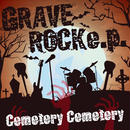 Cemetery Cemetery 「GRAVE ROCK e.p.」