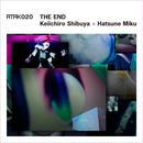 【Limited Edition】ATAK020 THE END  Keiichiro Shibuya + Hatsune Miku