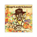 45 / STOP! LOOK! LISTEN! [CD]