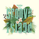 韻シスト / Groove Island [MIX CD]