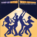 CAMP LO / ON THE WAY UPTOWN [LP]