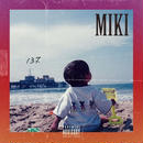 MIKI (KANDYTOWN) / 137 [CD]