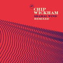 予約 - Chip Wickham / Shamal Wind Remixes [12inch]