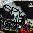 TETRAD THE GANG OF FOUR SPY GAME INSTRUMENTAL